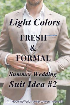 Top 5 Fresh & Formal Summer Wedding Suit Ideas that Slay Mens Outdoor Wedding Attire, Mens Summer Wedding Suits, Summer Wedding Guests, Summer Wedding Outfits, Summer Suits, Wedding Dress, Groom And Groomsmen Attire, Classy Men, Light Colors