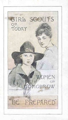 Girl Scouts of Today, Women of Tomorrow. Be Prepared. Vintage