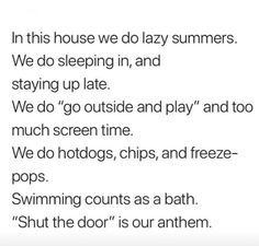 Kids quotes, mom quotes, summer time Mom Quotes, Quotes For Kids, Life Quotes, In This House We, Crazy Kids, Go Outside, Money Saving Tips, Grandkids, Fun Things