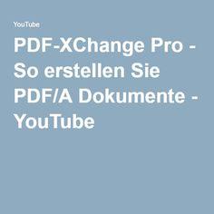 PDF-XChange Pro - So erstellen Sie PDF/A Dokumente - YouTube  #PDFXchange #PDFXchangePro #PDFXchangeEditor #PDFXchangeViewer