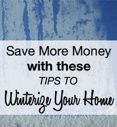 Preparing your home for winter will save you in the long run. Here are a few tips for winterizing your home!