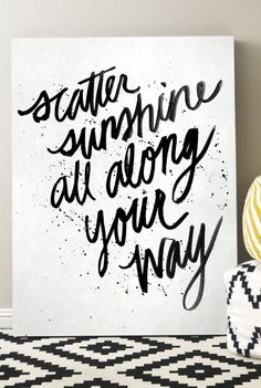 Scatter Sunshine Script Printable. 12x16 or smaller. $5