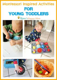 This is a four week series which includes 28 hands-on Montessori inspired activities for young toddlers. These activities are for 9 months to 1.5 years old. - www.mamashappyhive.com