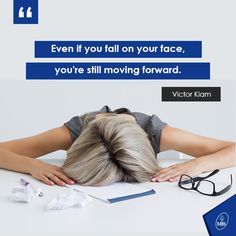 Even if you fall on your face, you're still moving forward. - Victor Kiam  #Quote #Failure #Motivation #Success