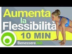 Stretching per Allungare i Muscoli ed Aumentare la Flessibilità - YouTube