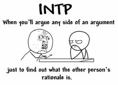 INTP argue any side