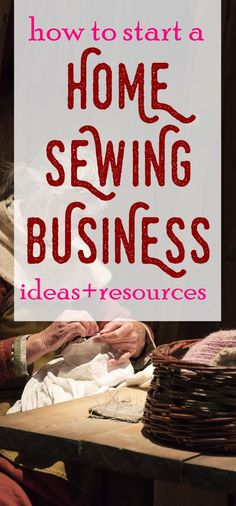 How to Start a Small Sewing Business   sewing jobs   craft business ideas   sewing business   business ideas for moms   how to make money sewing