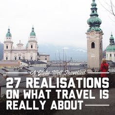 27 realisations on what travel is really about / A Globe Well Travelled