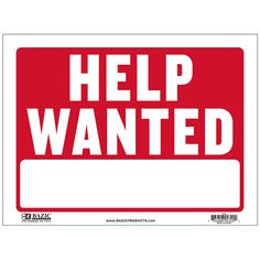 """States """"Help Wanted"""" in white and has a red backing Durable plastic, weatherproof Bright and highly visible 9 inch x 12 inch help wanted sign Window Signs, Wall Signs, Wet Floor Signs, Retail Signs, Exit Sign, Open Signs, Plastic Signs, Help Wanted, Laundry Signs"""