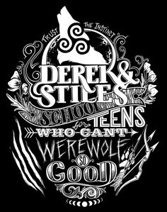 Derek and Stiles School for Teens Who Can't Werewolf - Hand Screen Printed