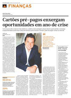 Título: Cartões pré-pagos enxergam oportunidades em ano de crise. Veículo: Brasil Econômico. Data: 25/03/2015. Cliente: Acesso.