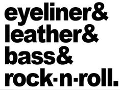 Eyeliner Leather Bass Rock n Roll (find the perfect leather garments at www.bluegold.nl)