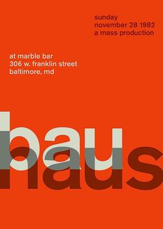 Bauhaus at the Marble Bar, Baltimore Reimagined concert poster by designer Mike Joyce for his Swissted project, fusing rock music & swiss modernist design. Graphisches Design, Swiss Design, Layout Design, Book Design, Cover Design, Herb Lubalin, Graphic Design Posters, Graphic Design Typography, Poster Designs