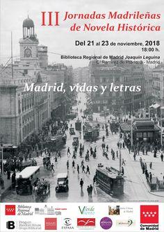 Asociación cultural Verdeviento: Terceras Jornadas Madrileñas de Novela Histórica. Madrid, 2018 Madrid, Times Square, Travel, Writers, Novels, Life, Viajes, Destinations, Traveling