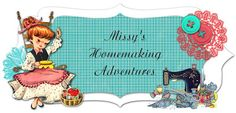 Missy's Homemaking Adventures