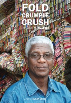 bombasticelement.org: The Art of El Anatsui - Documentary video for recycle art lesson!