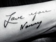 this is my grandmother's handwriting from one of the many cards she has sent me… she is 94 years old now and in the process of dying… i wanted to have this on my arm as a constant reminder that she is and always will be my rock! I loove her more than anyone ever!  done in Largo Fl at Roscoe's Tattoo's by the awesome Roscoe!!!!