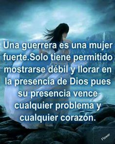 1000 images about mujer guerrera on pinterest dios for En jesus fuerte soy