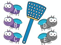 Swat the alphabet fly game - using the available fly swatter to make one of your own, have your child swat the correct fly when you call the letter.