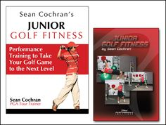 Junior Golf Fitness Book & DVD by Sean Cochran - Golf Fitness Trainer to the Pros