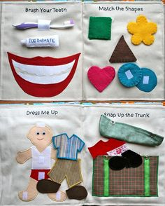 This 16 page cloth based quiet book is filled with many different activities that will keep your little one busy and having fun. Look under the flaps to find fun patterns and pictures, a box full of felt crayons, a glove to put your hand in, a piggy bank to put in your own coins, a clock to learn time, a big smile with toothbrush and toothpaste to practice brushing, shapes to match up, a trunk full of clothes to dress up a child, a bouquet of balloons to rearrange, a mailbox with a letter…