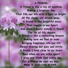 A Friend friendship quote friend friendship quote friend quote poem friend poem Verses About Friendship, Best Friendship Quotes, Friend Friendship, Bff Quotes, Christian Friendship Quotes, Genuine Friendship, Funny Friendship, Friendship Cards, Special Friend Quotes