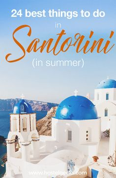 There is more to see than sunsets and beautiful villages. A guide to the 24 best things to do in Santorini.
