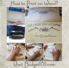 How to Print Photographs on Wood to create your own Rustic signs, decor and gifts