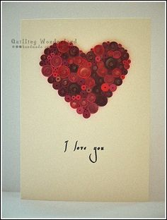 I love you card step by step quilling