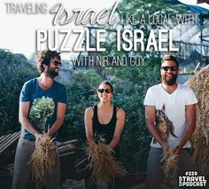 Traveling Israel like a Local with Nir, Guy, and Puzzle Israel #israel #travel #puzzleisrael
