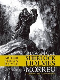 Paixão por Livros: O dia em que Sherlock Holmes morreu - Arthur Conan...