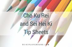 Cho Ku Rei and Sei Hei Ki tip sheets, some Reiki printables for ya! Woots! These are catch free, all you gotta do is hit the picture and you'll be taken to