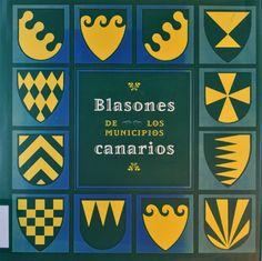 Blasones de los municipios canarios. Canarias : Consejería de Presidencia y Turismo, D.L.1994. #RSEAPT