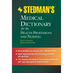 Stedman's Medical Dictionary for the Health Professions and Nursing