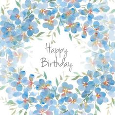 Birth Day QUOTATION – Image : Quotes about Birthday – Description Victoria Nelson – birthday blue watercolour copy.jpg Sharing is Caring – Hey can you Share this Quote ! First Birthday Party Favor, Happy Birthday Flower, Happy Birthday Pictures, Birthday Fun, Happy Birthday Wishes Cards, Happy Birthday Quotes, Happpy Birthday, Happy B Day, Christmas Wishes