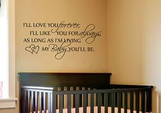 I'll Love You Forever... Baby Nursery Quote Wall Decal Vinyl w/FREE BUTTERFLY