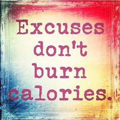 Excuses Dont Burn Calories exercise healthy motivation weightloss calories http://ift.tt/2fqHSMs Posted by Standout Health – #fitness #motivation #WeightLoss