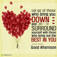 Good Afternoon Greetings SMS: Let go of those who