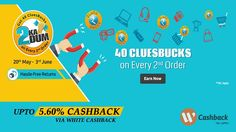 40 CluesBucks on Every 2nd Order 20th May-3rd June with Upto 5.60% cashback on shopping via Whitecashback