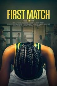 First Match Full Movie Online HD | English Subtitle | Putlocker| Watch Movies Free | Download Movies | First MatchMovie|First MatchMovie_fullmovie|watch_First Match_fullmovie