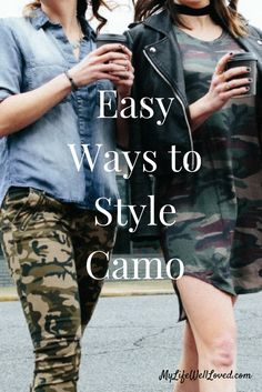 Easy Ways to Style Camo // Camo Fashion Wear for moms on the go // Style advice on how to wear camo from Heather of MyLifeWellLoved.com