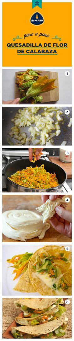 Una deliciosa y ligera combinación de sabores, Quesadillas de flor de calabaza con Queso Oaxaca NAVARRO, ¡tienes que probarlas! Te decimos cómo prepararlas paso a paso. Lo que necesitas es 1 manojo de flor de calabaza, 1⁄2 cebolla picada, 1 diente de ajo picado, 8 tortillas de maíz, 200 gr de Queso Oaxaca NAVARRO, aceite de oliva y sal al gusto.