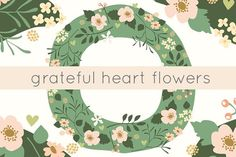 Grateful Hearts Floral Clip Art by Citrus and Mint on @creativemarket
