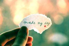 Make my day.