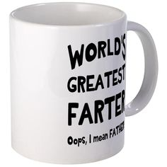 CafePress - Worlds Greatest Farter Mugs - Unique Coffee Mug, 11oz Coffee Cup > Amazing product just a click away  : Coffee Mugs