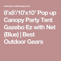8'x8'/10'x10′ Pop up Canopy Party Tent Gazebo Ez with Net (Blue) | Best Outdoor Gears