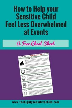 Strategies to help the highly sensitive child feel less overwhelmed at events.  Quick ways to increase your highly sensitive children / kids comfort and decrease anxiety at events, celebrations and gatherings.
