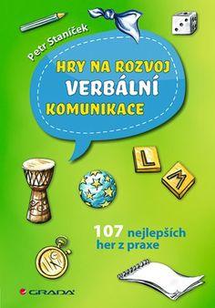 Hry na rozvoj verbální komunikace Brain, Literatura, Psychology, The Brain