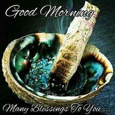 Good Morning Sage Smudging Smudging Prayer Smudging