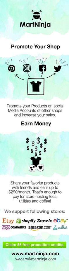 Martninja helps your promote your #etsy and #shopify products to buyers of other sellers. Join now and get $5 as free promotion credits. Earn upto $250 per month.